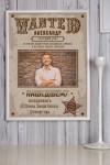 Постер в раме с Вашим текстом и фото Wanted