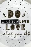 Тарелка Do what you love