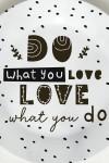 Тарелка Do what you love