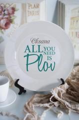 Тарелка декоративная с вашим текстом All you need is Plov