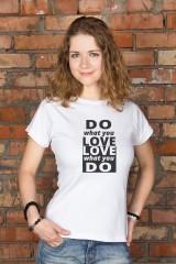 Футболка женская «Do what you love»
