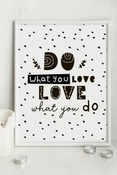 Постер 21х30 в раме «Do what you love»