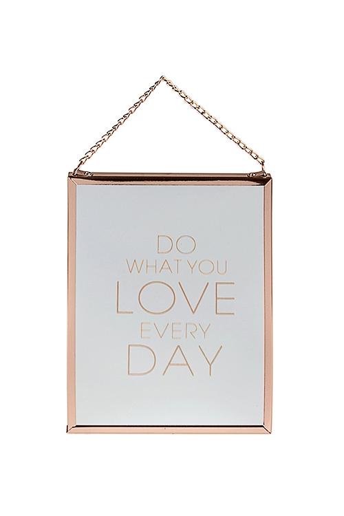 """Зеркало настенное """"Делай то, что любишь"""""""