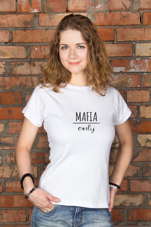 Футболка женская Mafia onlyПодарки<br>100% хлопок, белая, с нанесением текста<br>